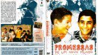 Promessas de um Novo Mundo […]