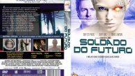 Soldado do Futuro Gênero: Ficção […]