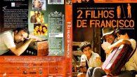 2 Filhos de Francisco Gênero: […]