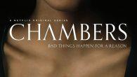 Chambers ( 1ª Temporada ) […]
