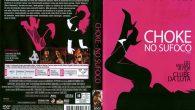 Choke – No Sufoco Gênero: […]