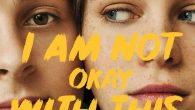 I Am Not Okay with […]