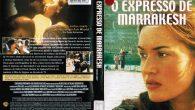 O Expresso de Marrakesh Gênero: […]