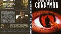 O Mistério de Candyman Gênero: […]