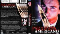 Psicopata Americano Gênero: Drama / […]