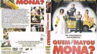 Quem Não Matou Mona? Gênero: […]