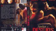 Sonhos e Desejos Gênero: Drama […]
