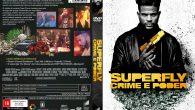 Superfly – Crime e Poder […]