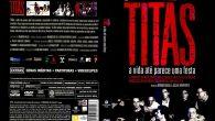 Titãs – A Vida Até […]