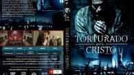 Torturado por Cristo Gênero: Drama […]