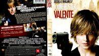 Valente Gênero: Ação / Crime […]