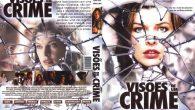 Visões de Um Crime Gênero: […]